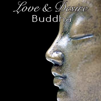 Buddha Love & Desire – Extremely Sensuous Lounge & Chill Music for Nightlife
