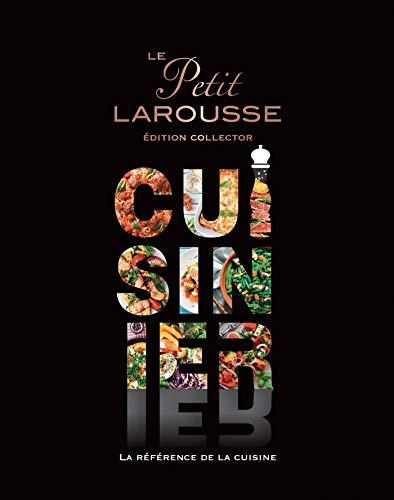 Petit Larousse Cuisine facile Collector (Petit Larousse illustré collector) (French Edition)