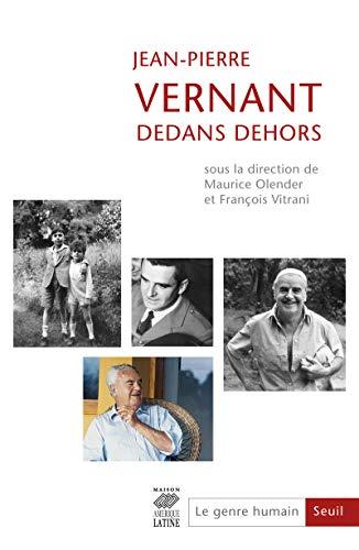 Jean-Pierre Vernant. Dedans dehors. Le Genre humain, n°53 (53)