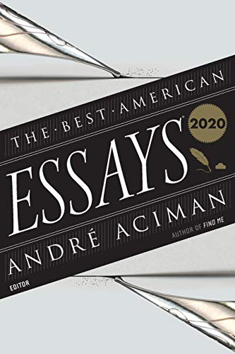 Compare Textbook Prices for Best American Essays 2020 The Best American Series ®  ISBN 9780358359913 by Atwan, Robert,Aciman, André