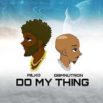 Do My Thing