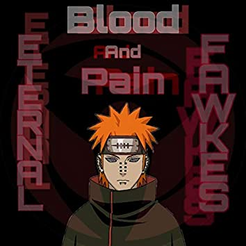Blood And Pain