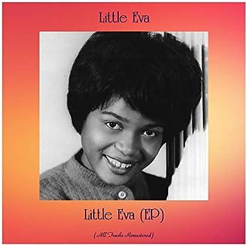 Little Eva (EP) [All Tracks Remastered]