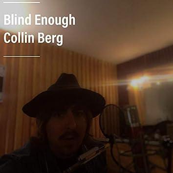Blind Enough