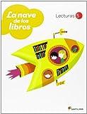 LECTURAS LA NAVE DE LOS LIBROS 5 PRIMARIA - 9788468010618