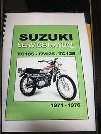 Amazon com: suzuki ts185 service manual: Books