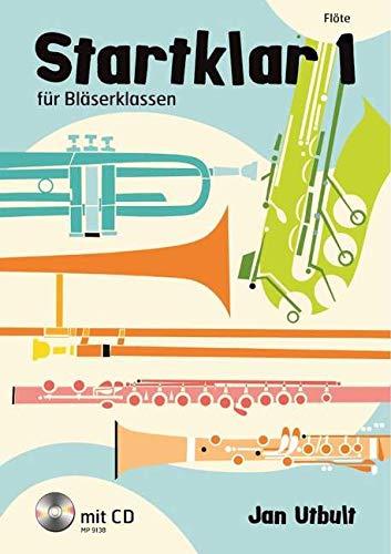 Startklar Band 1 (+CD) : für Bläserklassen (Blasorchester) Flöte