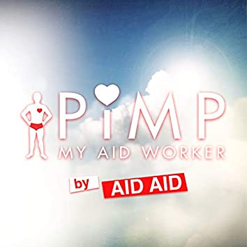 Pimp My Aid Worker