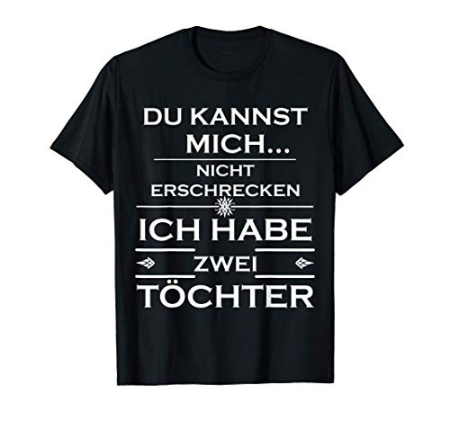 Mädchen Papa Lustiges Eltern Geschenk Vatertag Vater Töchter T-Shirt