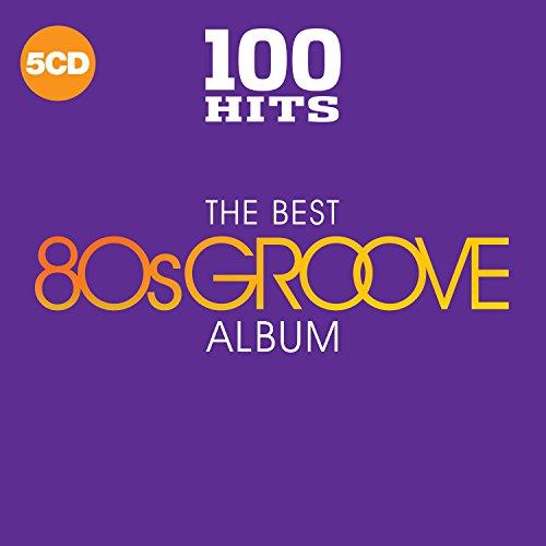 100 Hits-the Best 80s Groove Album