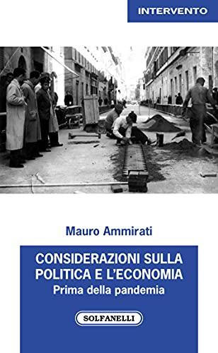 Considerazioni sulla politica e l'economia. Prima della pandemia (2017-2019)