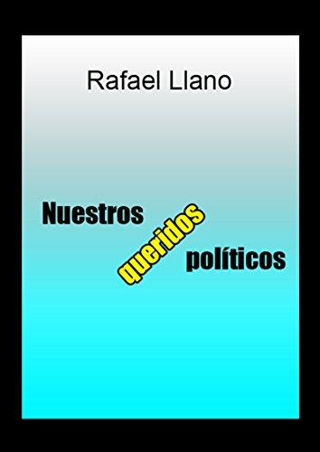 Nuestros queridos políticos