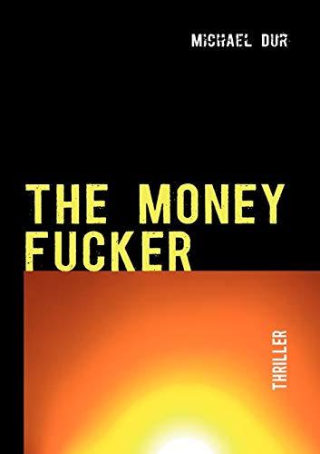 The Money Fucker
