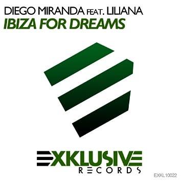 Ibiza for Dreams (feat. Liliana) [Remixes]