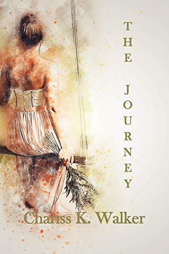 Book: The Journey by Chariss K. Walker