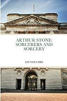 Arthur Stone: Sorcerers and Sorcery