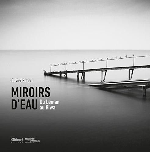 Miroirs d'eau - du Léman au Biwa