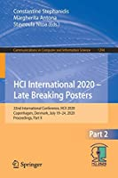 HCI International 2020 – Late Breaking Posters: 22nd International Conference, HCII 2020, Copenhagen, Denmark, July 19–24, 2020, Proceedings, Part II (Communications in Computer and Information Science, 1294)
