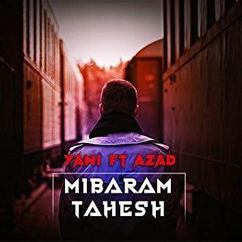 Mibaram Tahesh (feat. Azad)