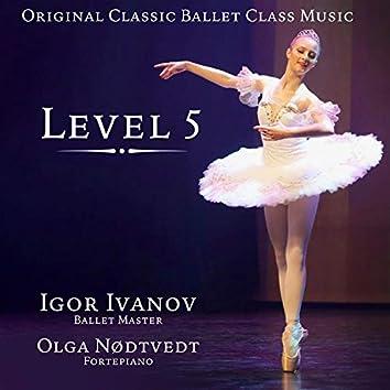 Original Classic Ballet Class Music. Level 5