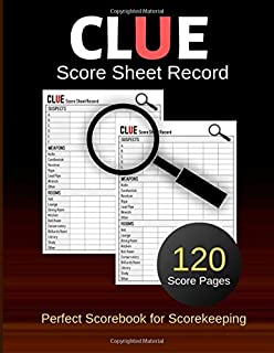 Clue Score Sheet Record: Clue Classic Score Sheet Book, Clue Scoring Game Record Level Keeper Book, Clue Score Card, Solve Your Favorite Detective Mystery Game, Size 8.5 x 11 Inch, 120 Pages (Gyft)