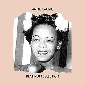 Annie Laurie - Platinum Selection