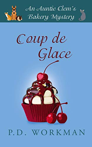 Coup de Glace (Auntie Clems Bakery Book 6) (English Edition)