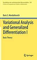 Variational Analysis and Generalized Differentiation I: Basic Theory (Grundlehren der mathematischen Wissenschaften (330))