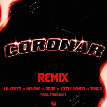 Coronar (Remix)