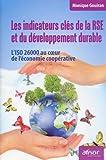 Les Indicateurs Clés De La Rse Et Du Développement Durable - L'iso 26000 Au Coeur De L'économie Coopérative