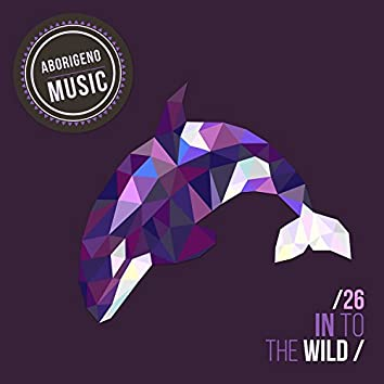 In To The Wild - Vol.26