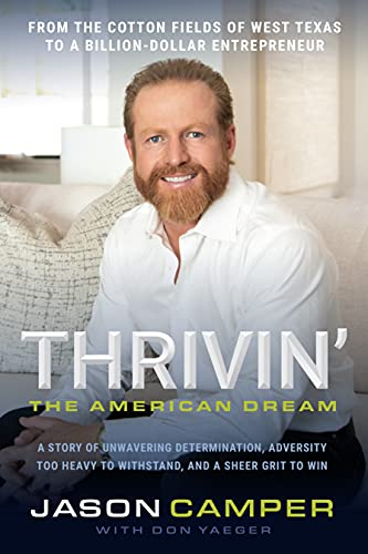 Thrivin': The American Dream: A Story of Unwavering Determination, Adversity Too Heavy to Withstand, and A Sheer Grit to Win (English Edition)
