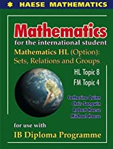 Mathematics for International Student: HL Options Sets, Relations and Groups