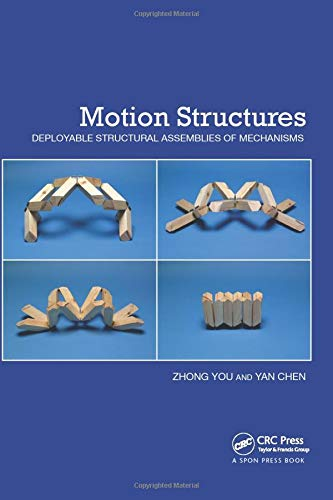 Motion Structures: Deployable Structural Assemblies of Mechanisms