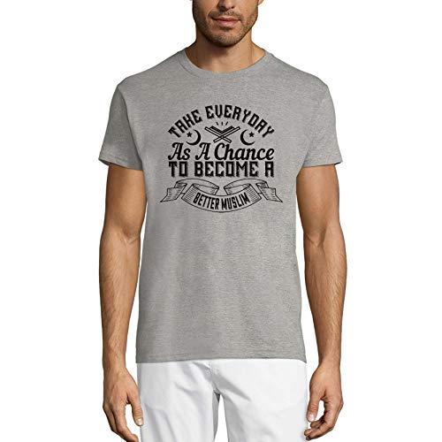 Ultrabasic Camiseta para hombre con texto en inglés 'Take Everyday as a Chance to Become a Better Musulman' - gris - X-Small