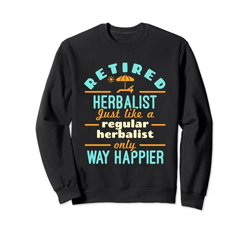 Herboristerie à la retraite Phytothérapie Retraite Way Happy Sweatshirt