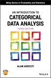 An Introduction to Categorical Data Analysis (Wiley Series in Probability and...