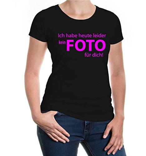 Girlie T-Shirt Ich Habe Heute leider kein Foto für Dich-M-Black-Neonpink