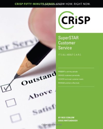 SuperSTAR Customer Service: It's All About C.A.R.E. (Crisp Fifty Minute Series)