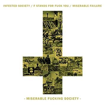 Miserable Fucking Society