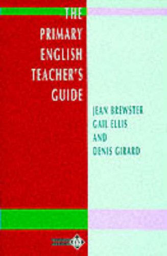The Primary English Teacher's Guide (Penguin English Library)