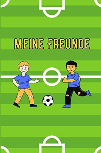 Meine Freunde: Freundebuch Kindergarten Fussball Freundschaftsbuch Fussball Meine Kindergartenfreunde Fussball Freundebuch Jungs