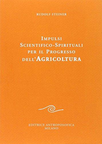 Impulsi scientifico-spirituali per il progresso dell'agricoltura. Corso sull'agricoltura