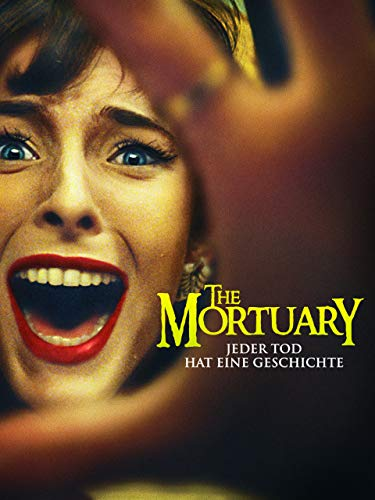 The Mortuary – Jeder Tod hat eine...