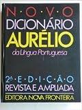 Novo Dicionario Aurelio da Lingua Portuguesa