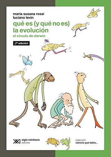 Qué es (y qué no es) la evolución: El círculo de Darwin (Ciencia que ladra… serie Clásica)