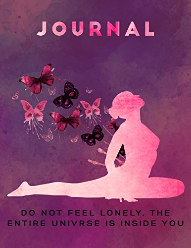Yoga Journal: Don't feel lonely, the entire universe inside you!: Yoga lifestyle