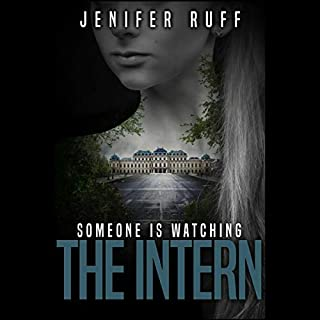 The Intern: A Dark Thriller     Brooke Walton, Book 3              By:                                                                                                                                 Jenifer Ruff                               Narrated by:                                                                                                                                 Stephanie Dillard                      Length: 7 hrs     13 ratings     Overall 4.5