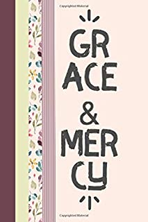 Grace and Mercy: Journal Notebook, 6 x 9