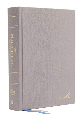 NASB, MacArthur Study Bible, 2nd Edition, Hardcover, Gray, Comfort Print: Unleashing God's Truth One Verse at a Time